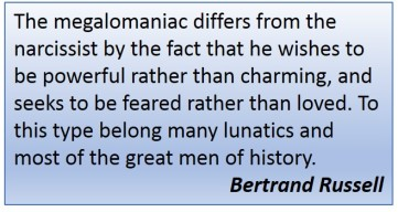 Bertrand Russell Quote Megalomania